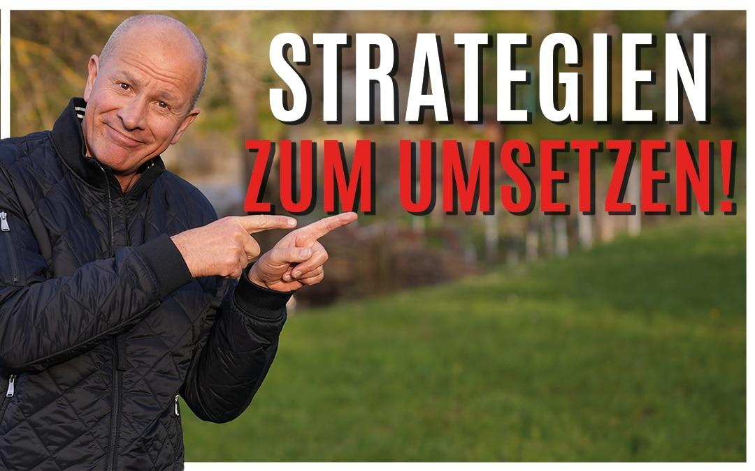 Welche Strategien bringen dich in die Umsetzung