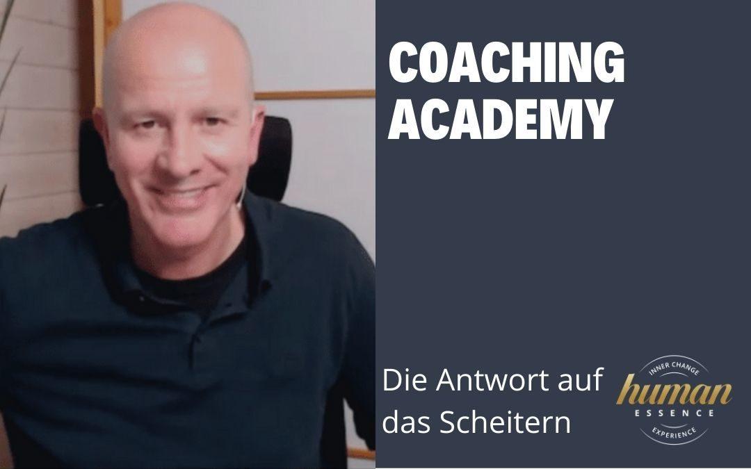 Coaching Academy – Die Antwort auf das Scheitern!