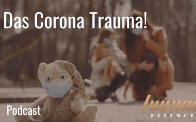 Das Corona Trauma!