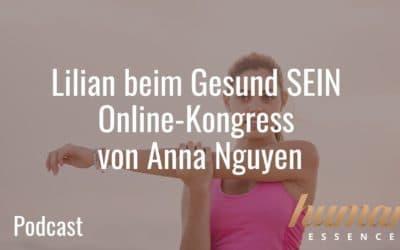 Lilian beim Gesund SEIN Online-Kongress von Anna Nguyen