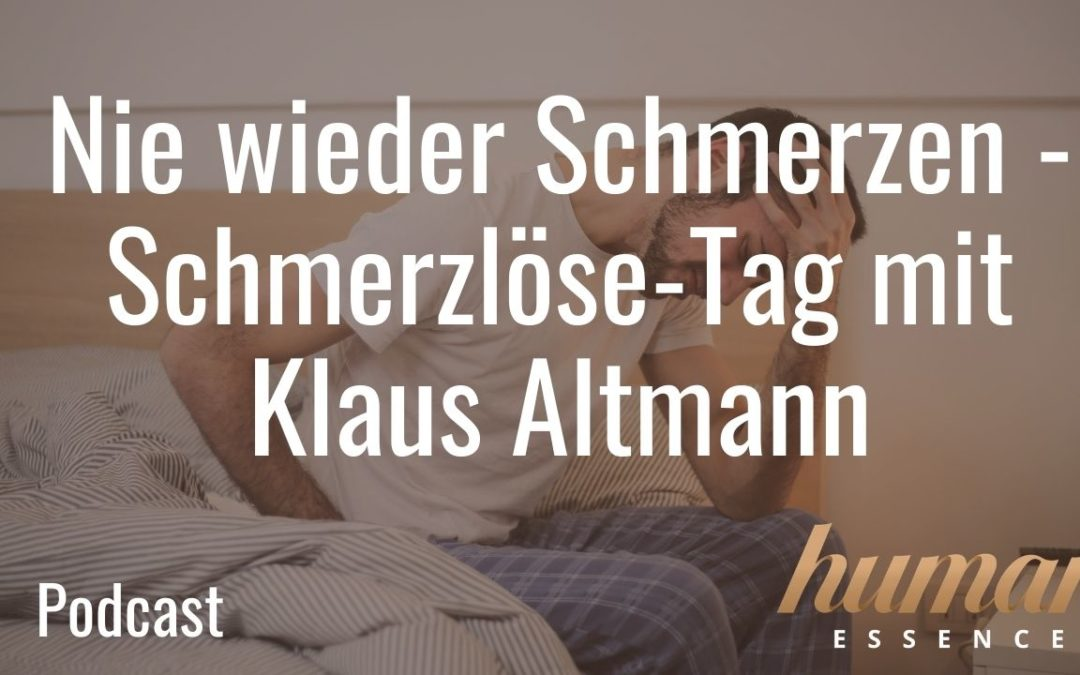 Nie wieder Schmerzen – Schmerzlöse-Tag mit Klaus Altmann