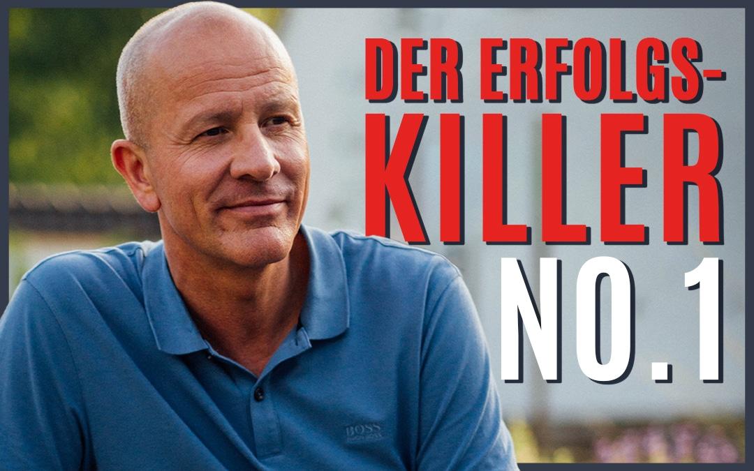 Unsicherheit- Der Erfolgs-Killer No 1
